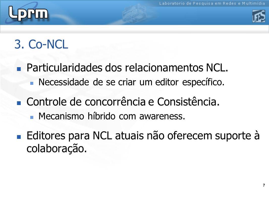 3. Co-NCL Particularidades dos relacionamentos NCL.