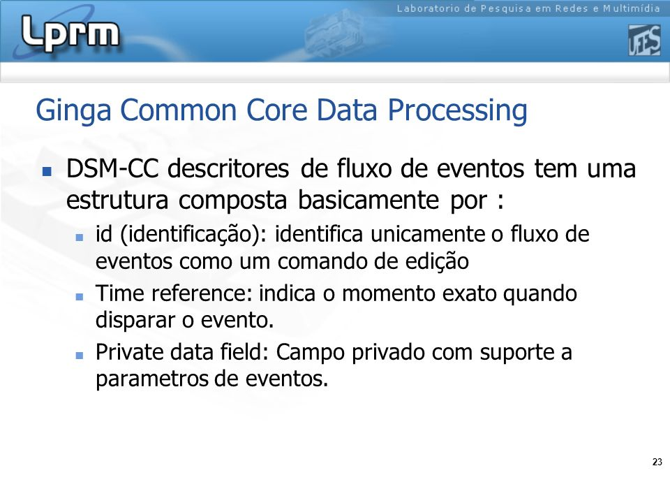 Ginga Common Core Data Processing