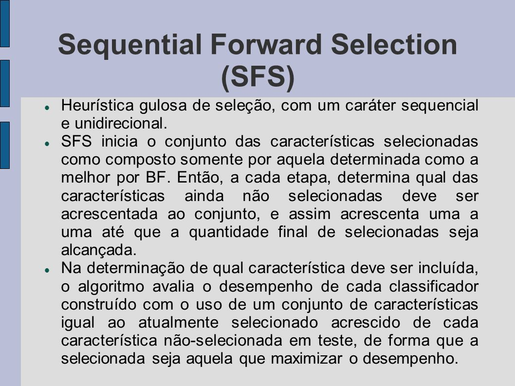 Sequential Forward Selection (SFS)‏