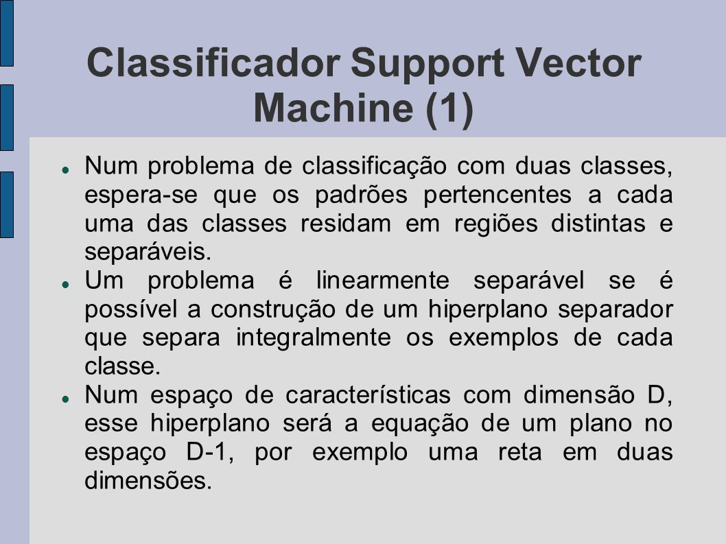 Classificador Support Vector Machine (1)‏