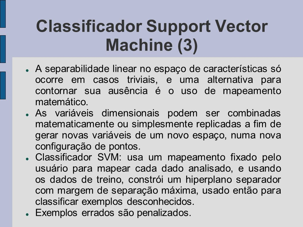 Classificador Support Vector Machine (3)‏