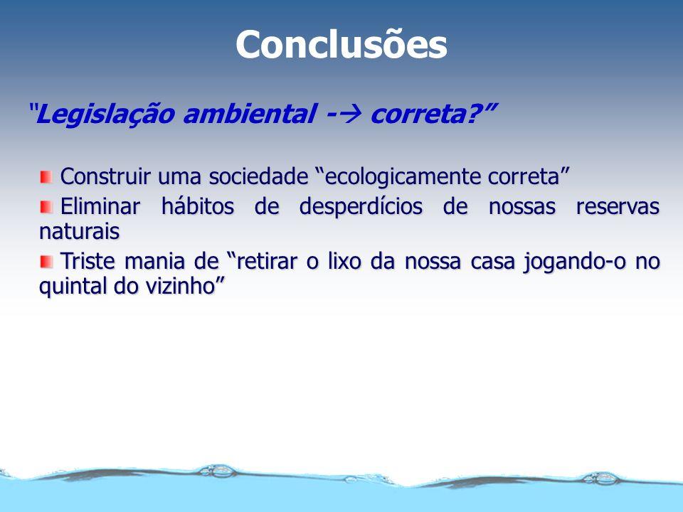 Conclusões Legislação ambiental - correta