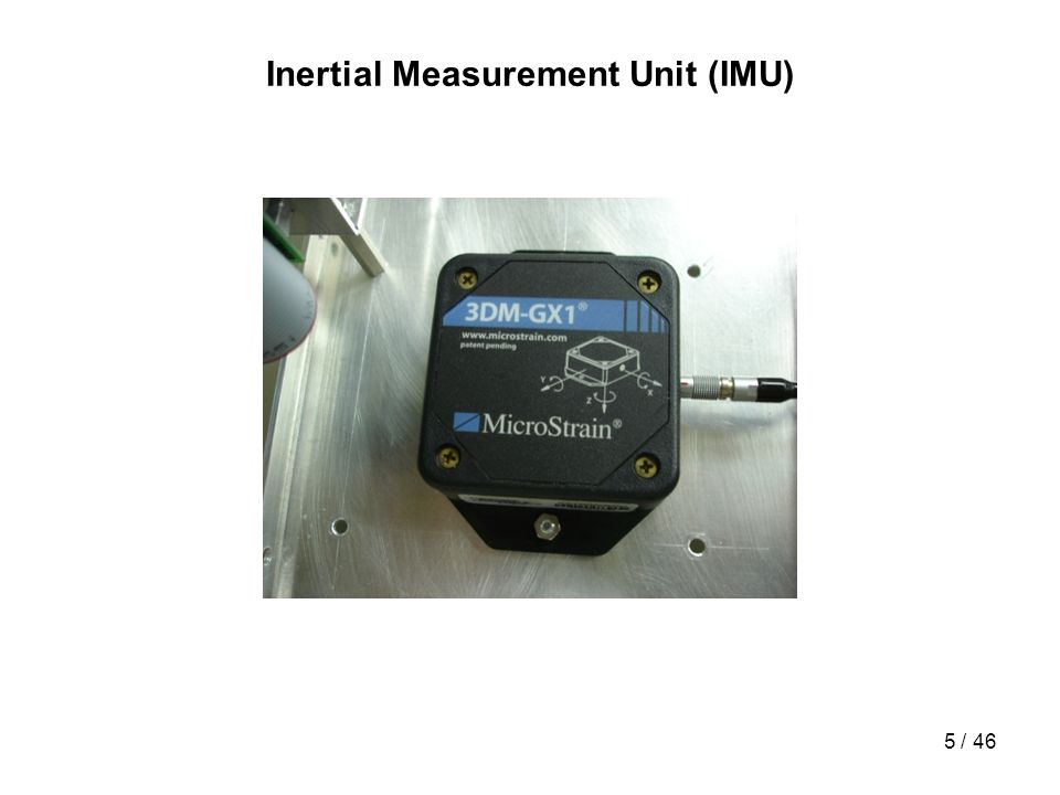 Inertial Measurement Unit (IMU)