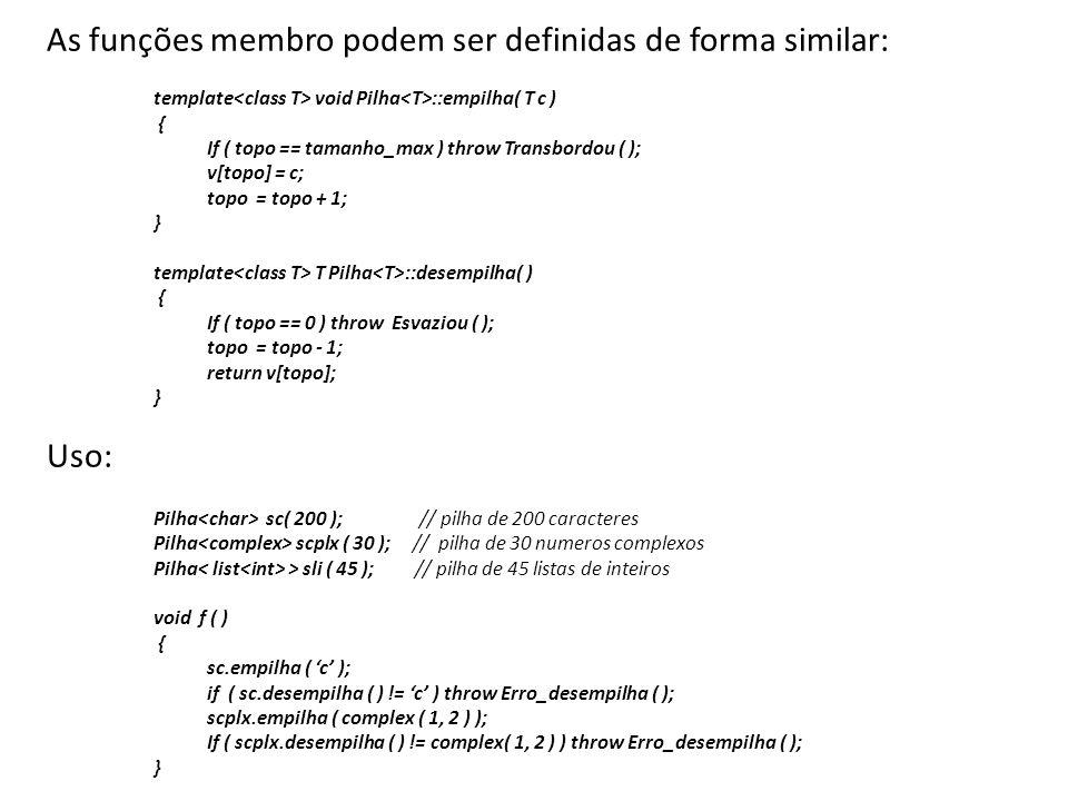 As funções membro podem ser definidas de forma similar: