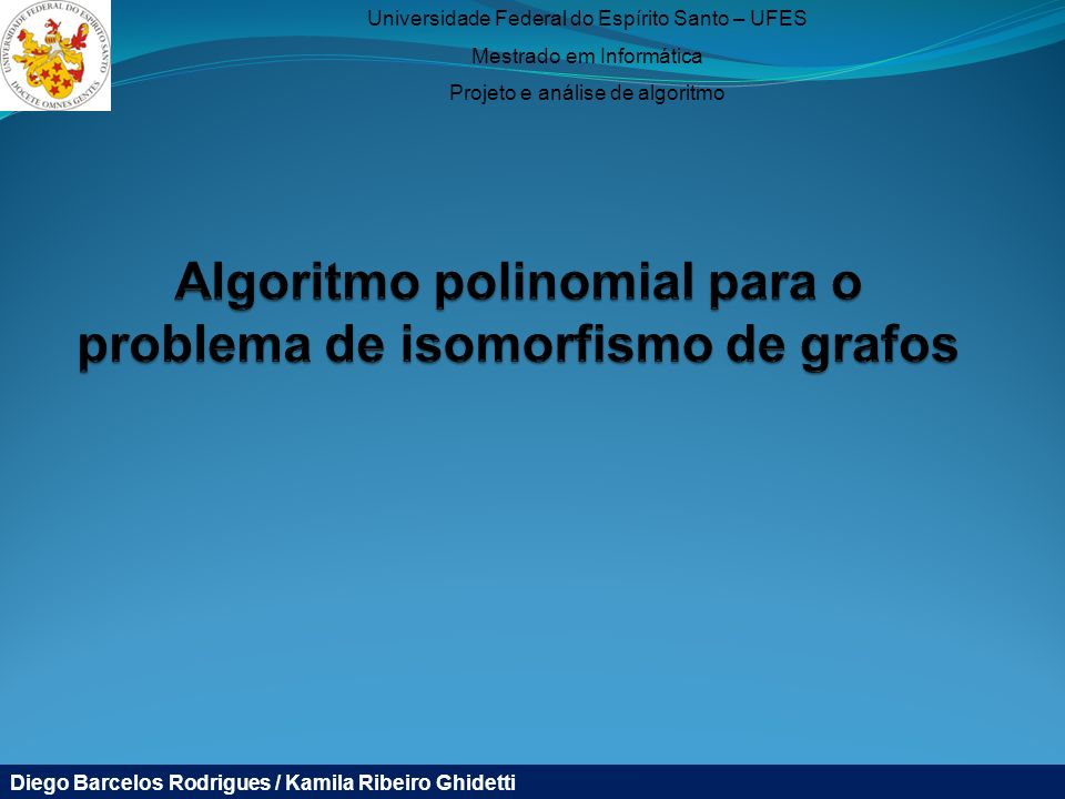 Algoritmo polinomial para o problema de isomorfismo de grafos