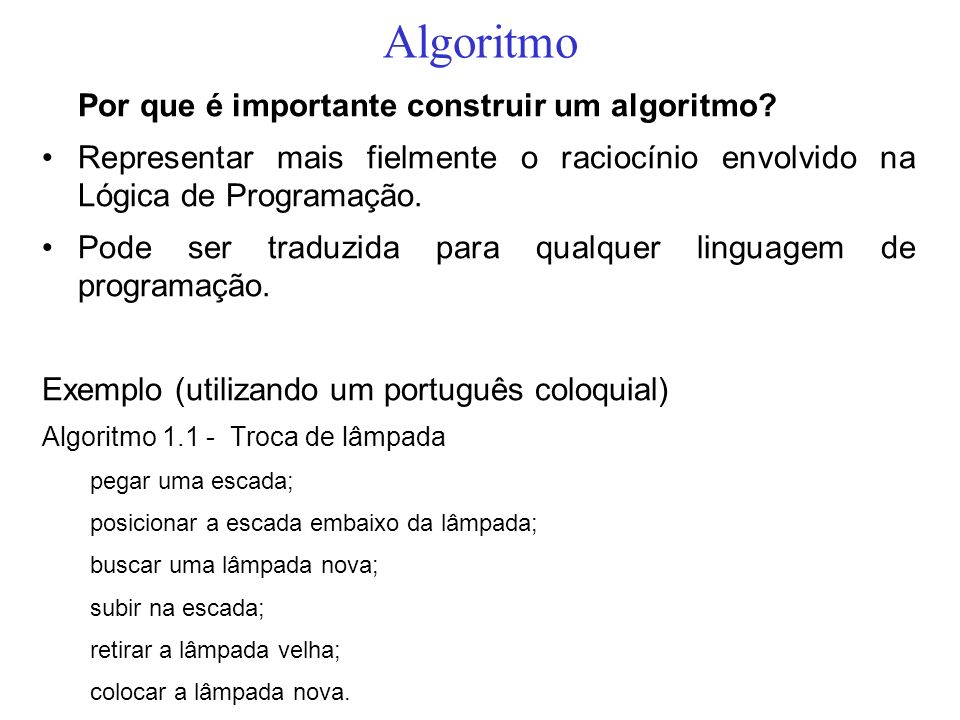 Algoritmo Por que é importante construir um algoritmo
