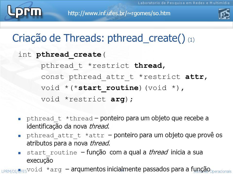 Criação de Threads: pthread_create() (1)