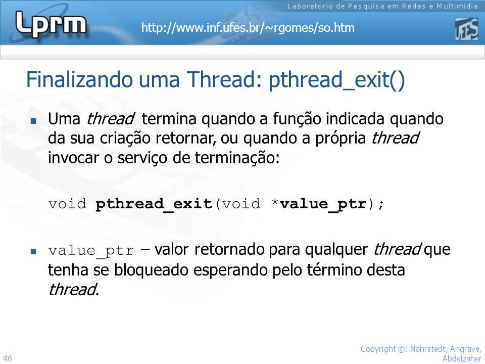 Finalizando uma Thread: pthread_exit()