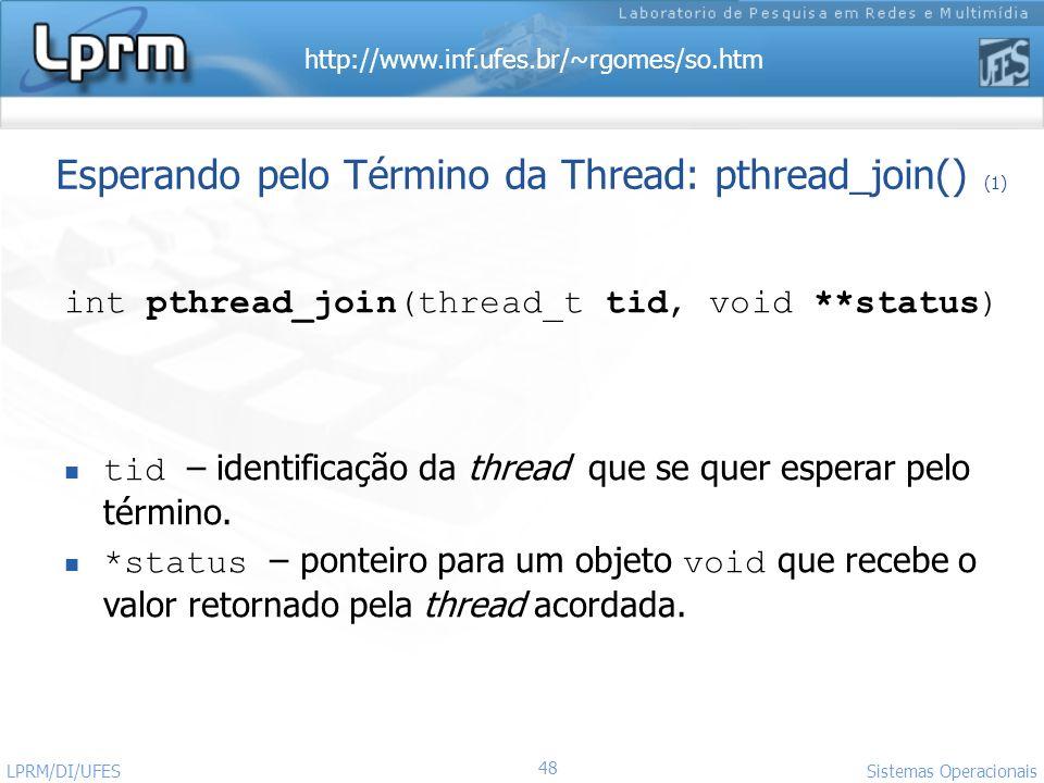 Esperando pelo Término da Thread: pthread_join() (1)