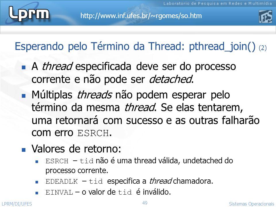 Esperando pelo Término da Thread: pthread_join() (2)