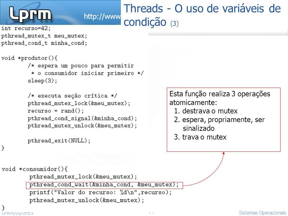 Threads - O uso de variáveis de condição (3)