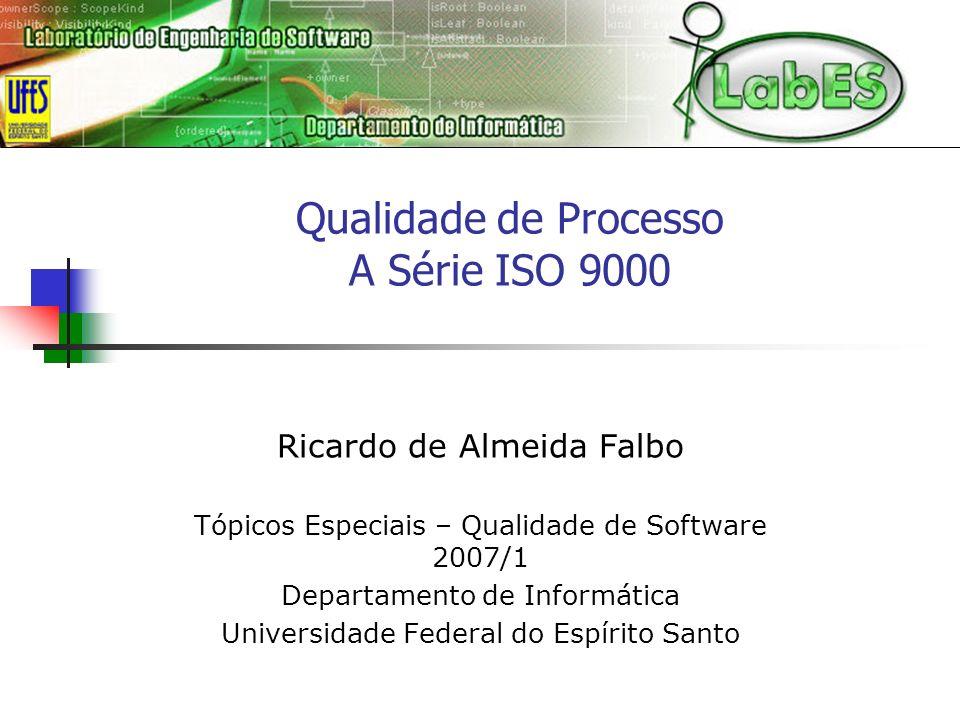 Qualidade de Processo A Série ISO 9000