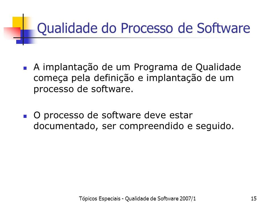 Qualidade do Processo de Software