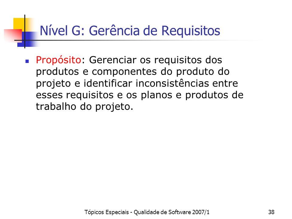Nível G: Gerência de Requisitos