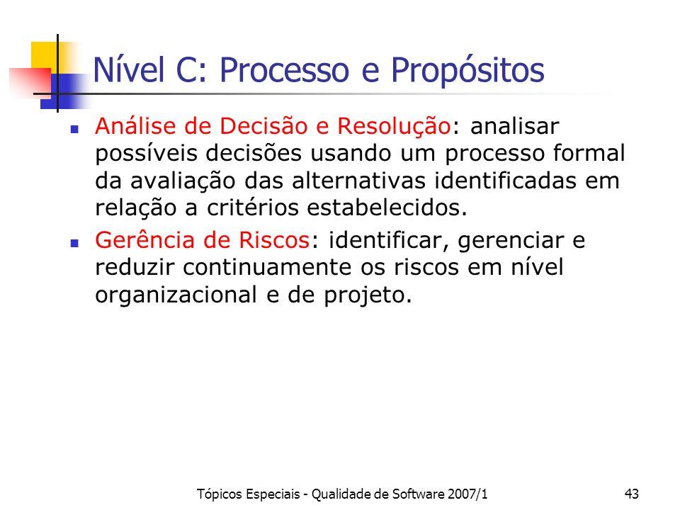 Nível C: Processo e Propósitos