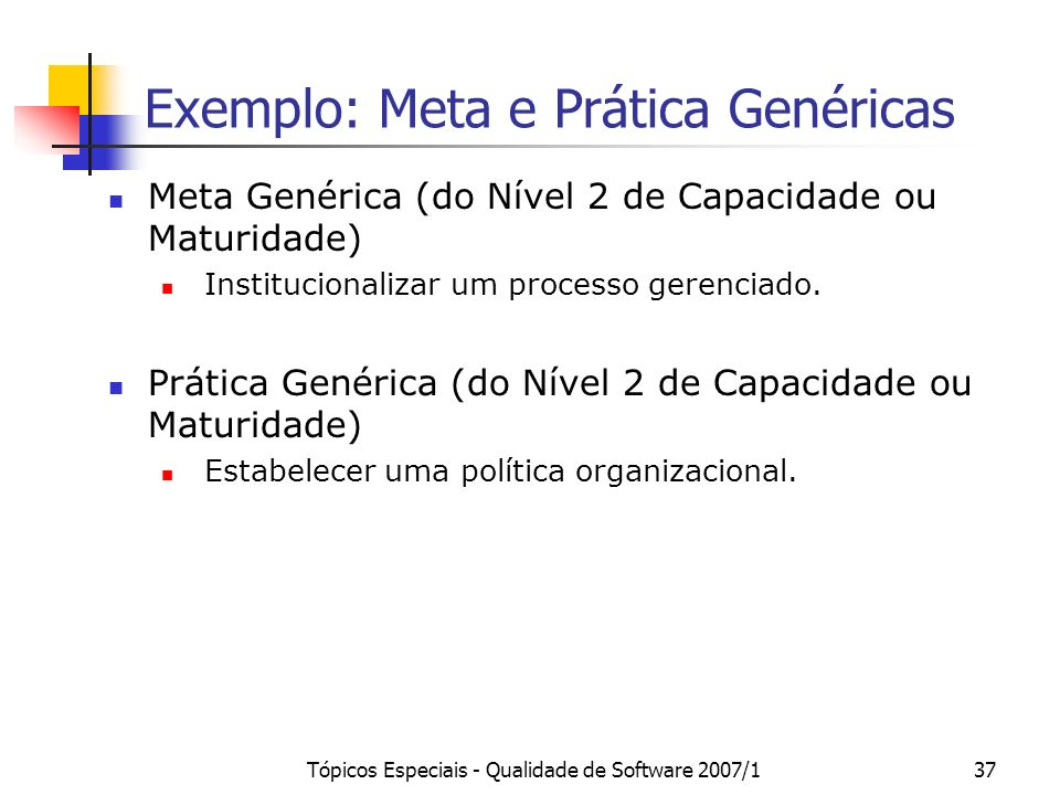 Exemplo: Meta e Prática Genéricas