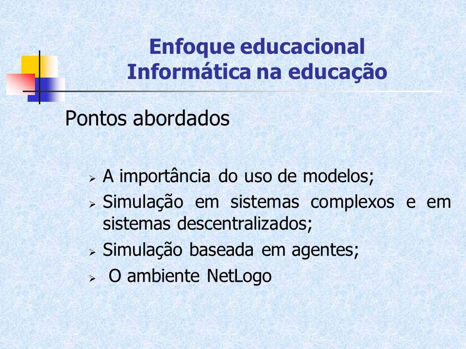 Enfoque educacional Informática na educação