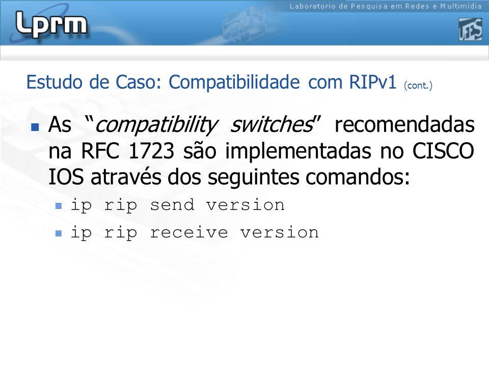 Estudo de Caso: Compatibilidade com RIPv1 (cont.)