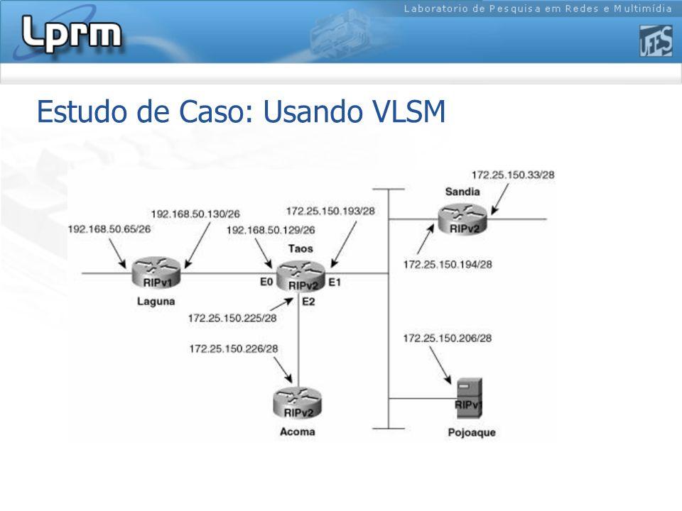 Estudo de Caso: Usando VLSM