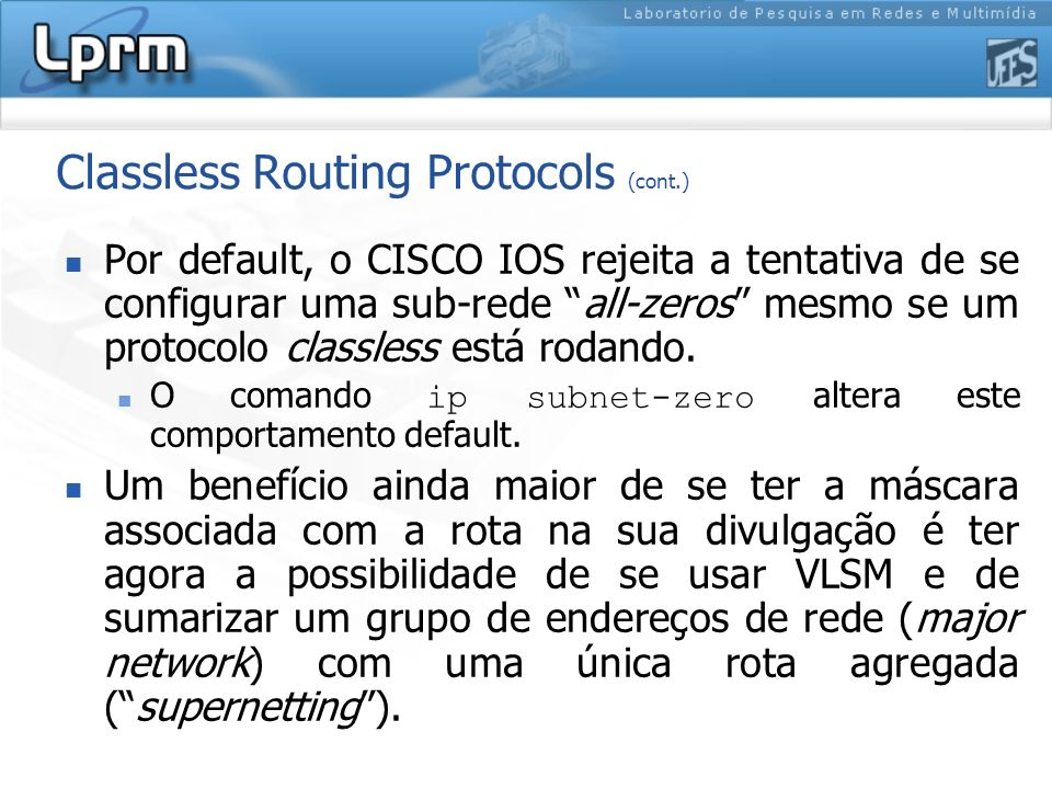 Classless Routing Protocols (cont.)