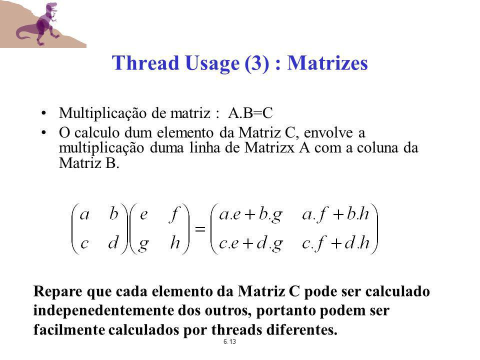 Thread Usage (3) : Matrizes