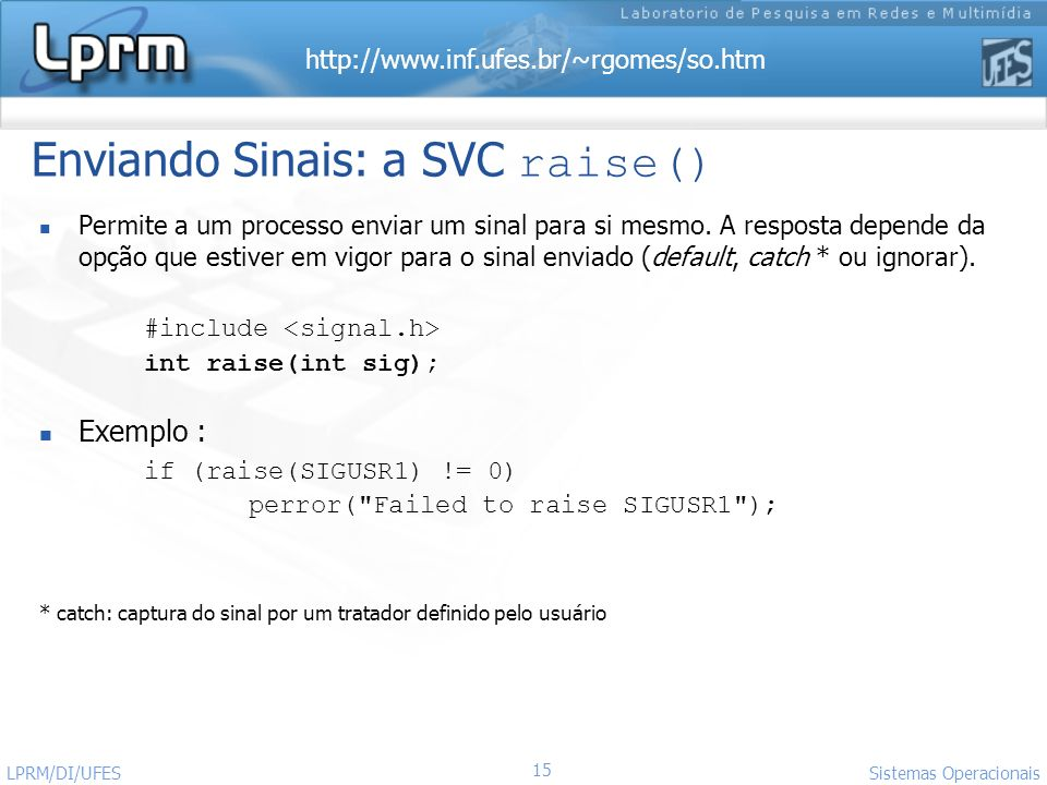 Enviando Sinais: a SVC raise()