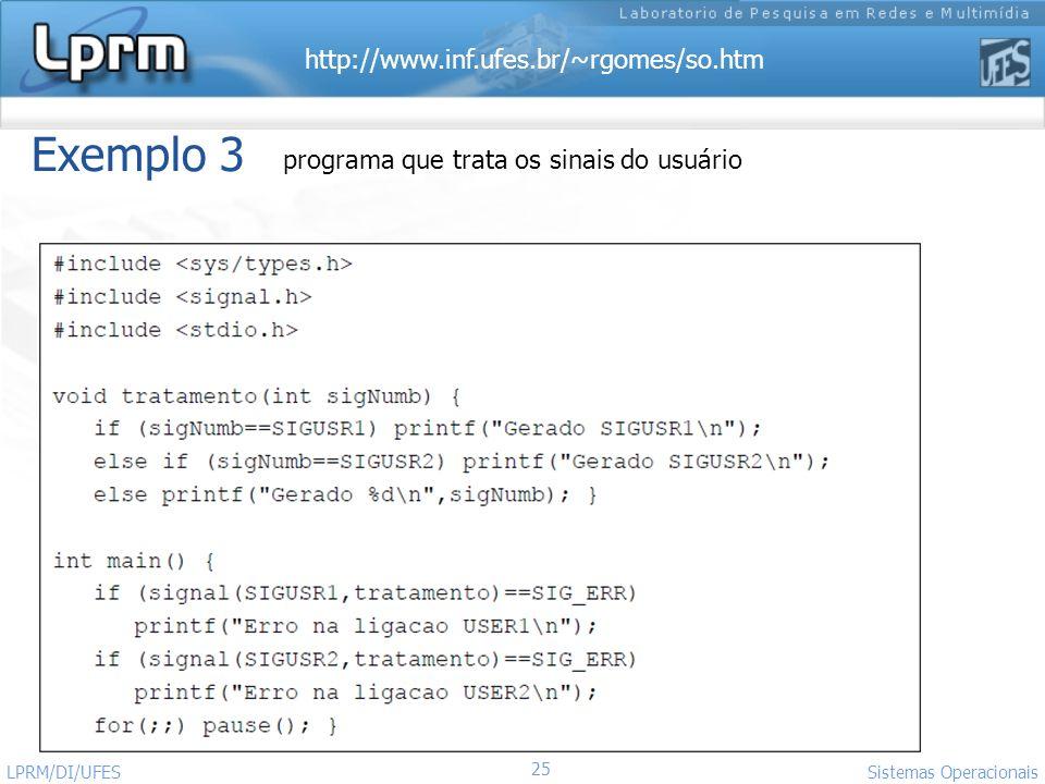 Exemplo 3 programa que trata os sinais do usuário LPRM/DI/UFES
