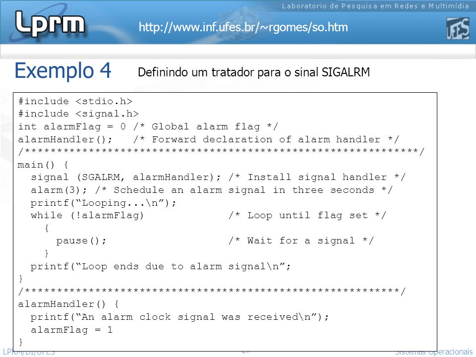 Exemplo 4 Definindo um tratador para o sinal SIGALRM