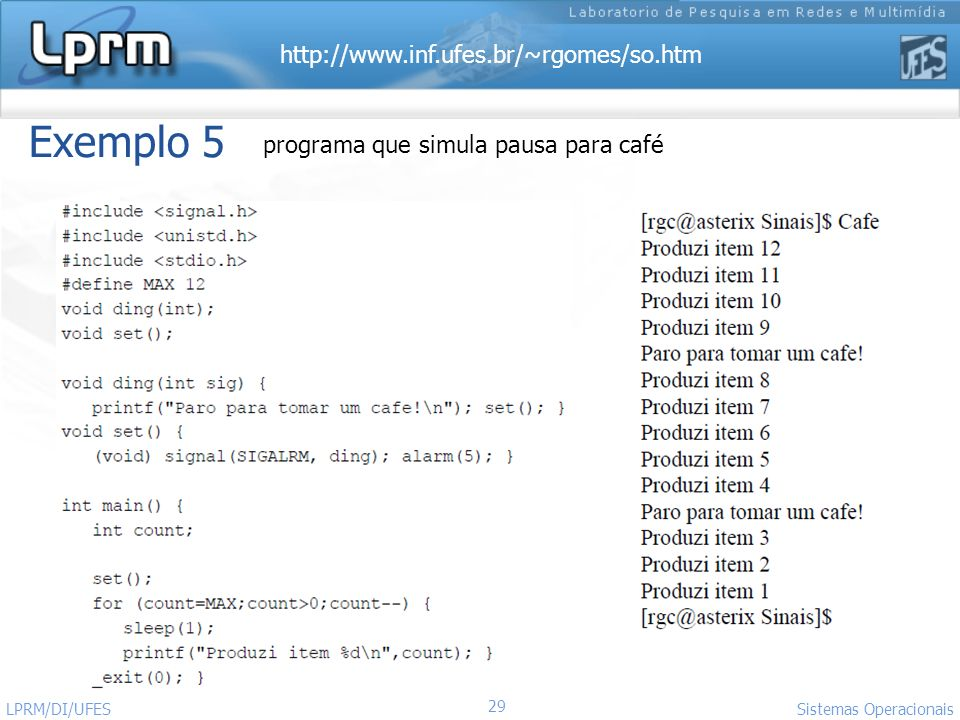 Exemplo 5 programa que simula pausa para café LPRM/DI/UFES