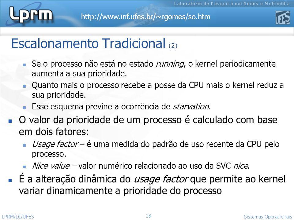 Escalonamento Tradicional (2)