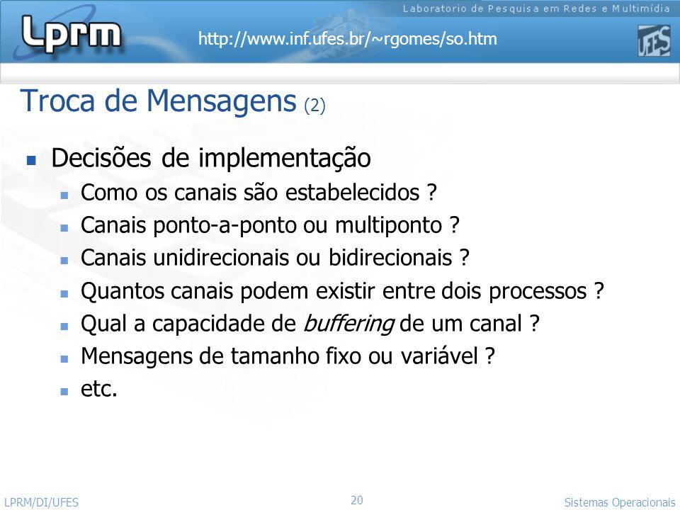 Troca de Mensagens (2) Decisões de implementação