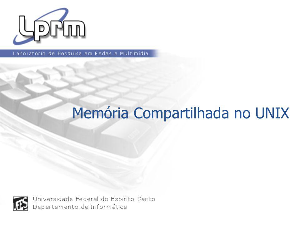 Memória Compartilhada no UNIX