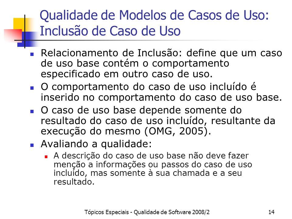 Qualidade de Modelos de Casos de Uso: Inclusão de Caso de Uso