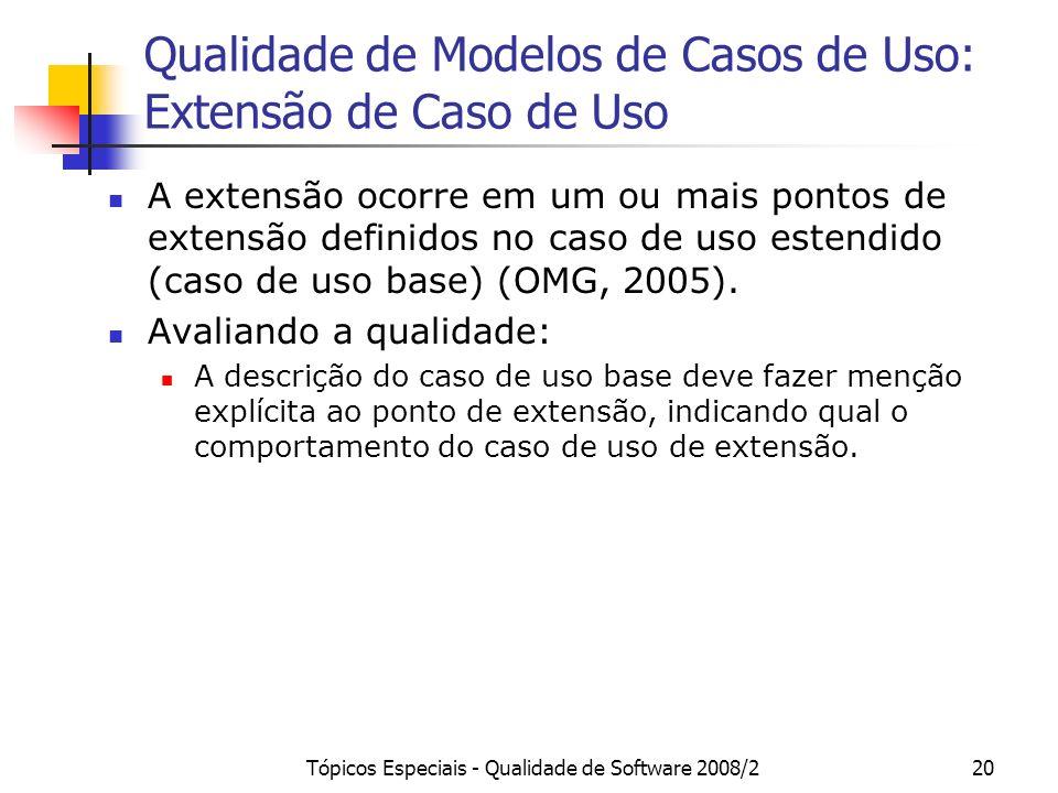 Qualidade de Modelos de Casos de Uso: Extensão de Caso de Uso