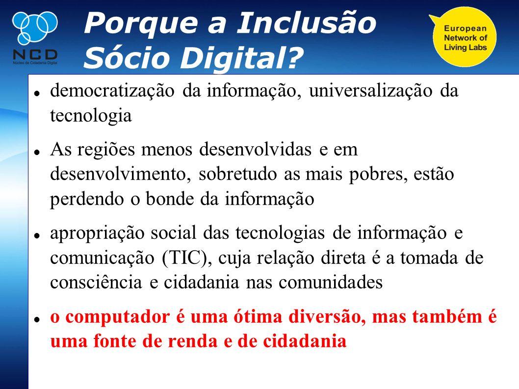 Porque a Inclusão Sócio Digital