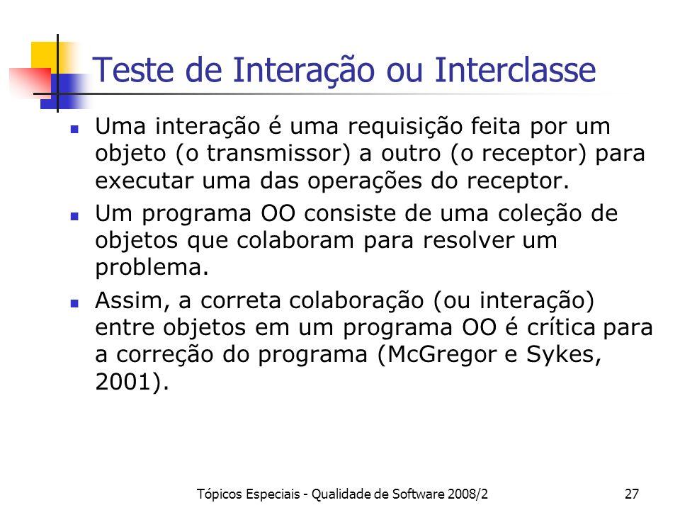 Teste de Interação ou Interclasse
