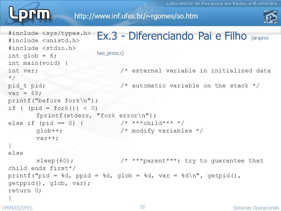 Ex.3 - Diferenciando Pai e Filho (arquivo two_procs.c)