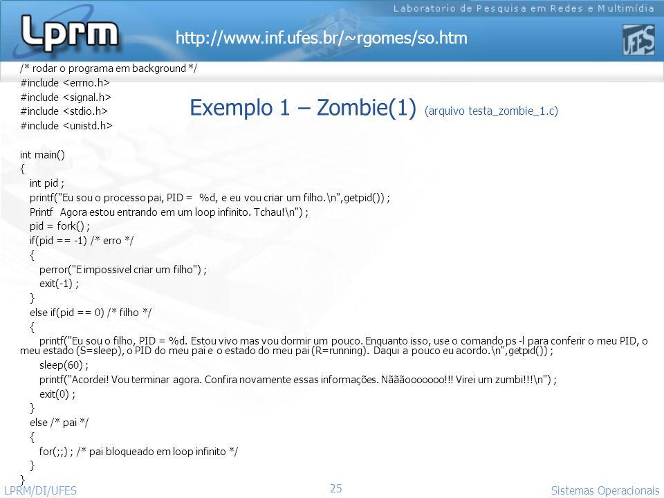 Exemplo 1 – Zombie(1) (arquivo testa_zombie_1.c)