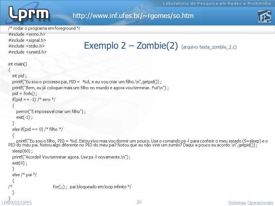 Exemplo 2 – Zombie(2) (arquivo testa_zombie_2.c)