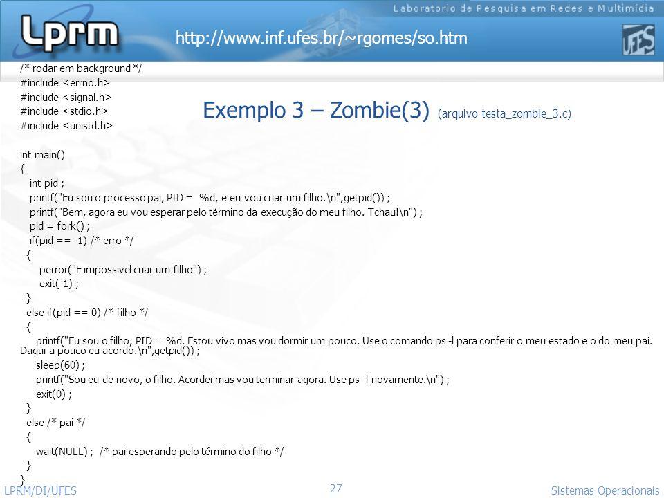 Exemplo 3 – Zombie(3) (arquivo testa_zombie_3.c)
