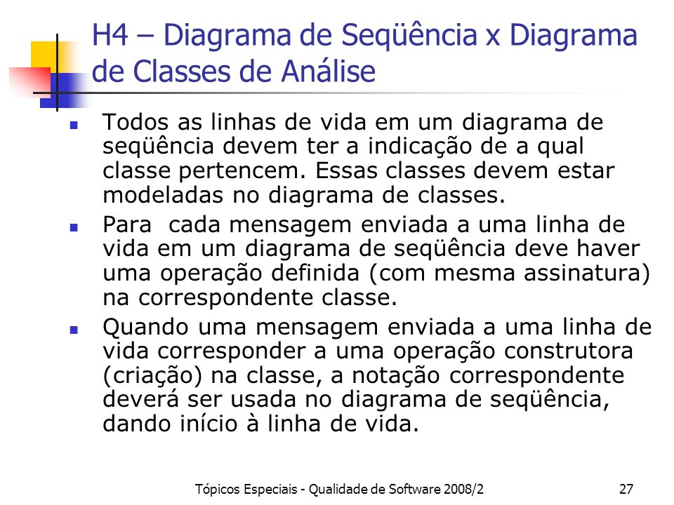 H4 – Diagrama de Seqüência x Diagrama de Classes de Análise