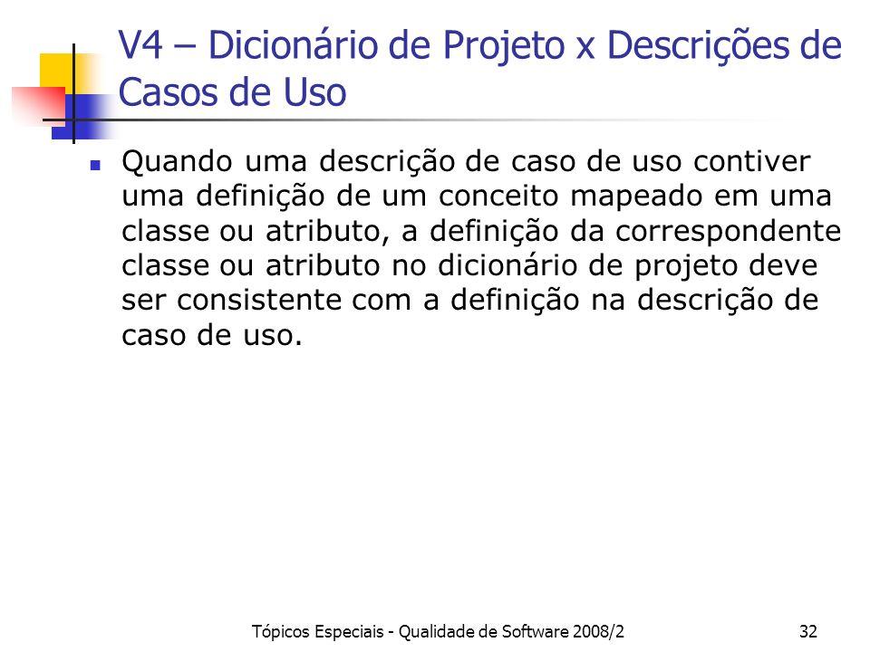 V4 – Dicionário de Projeto x Descrições de Casos de Uso