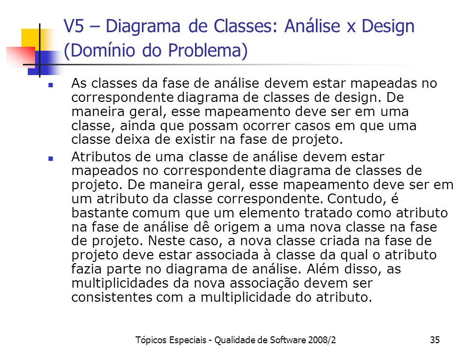V5 – Diagrama de Classes: Análise x Design (Domínio do Problema)