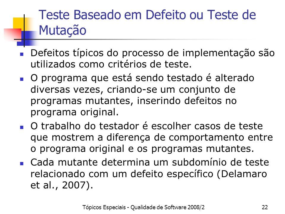 Teste Baseado em Defeito ou Teste de Mutação