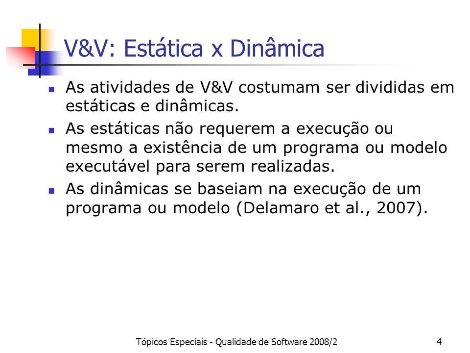 V&V: Estática x Dinâmica