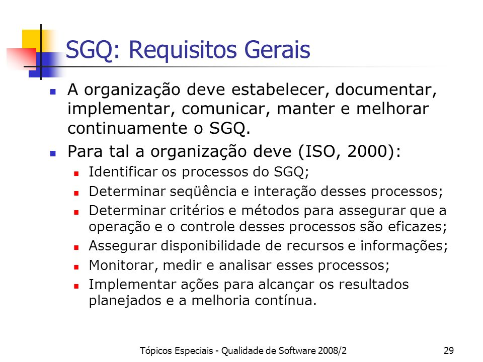 SGQ: Requisitos Gerais