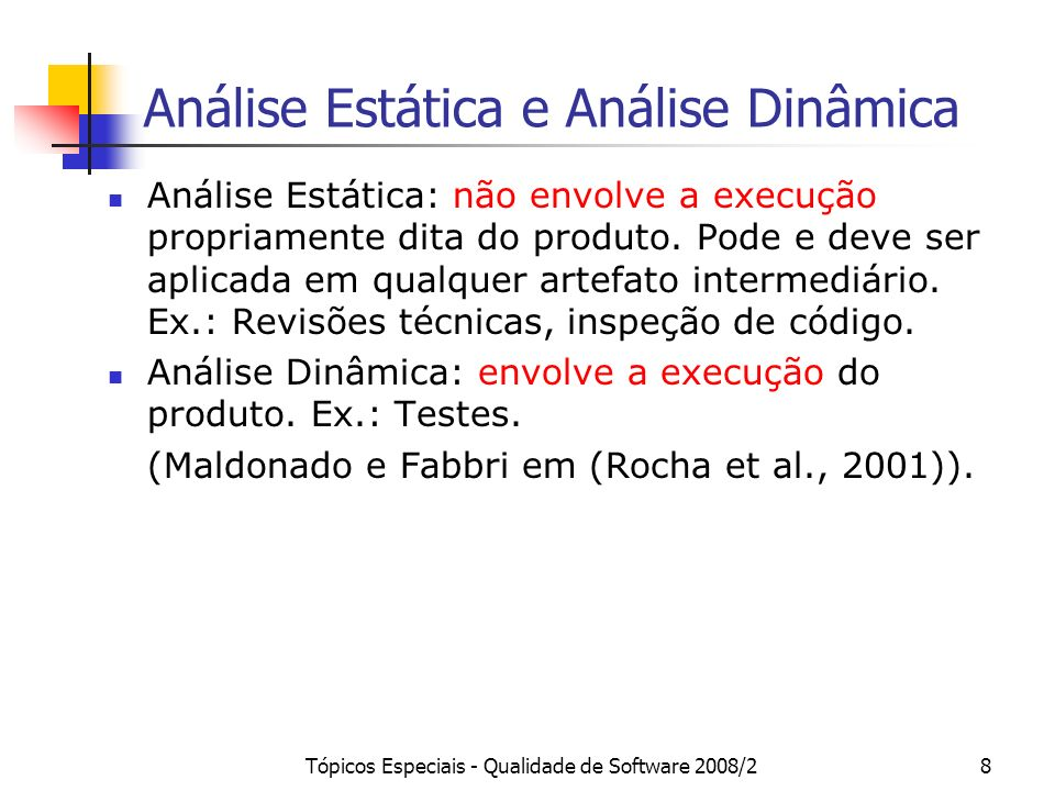 Análise Estática e Análise Dinâmica