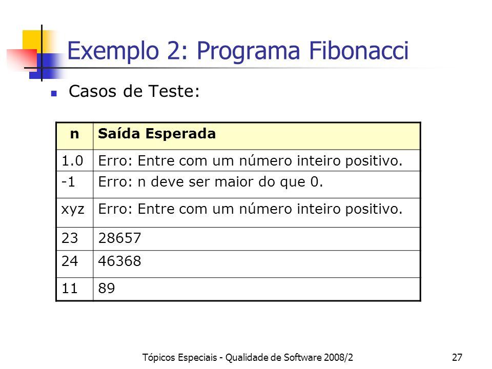 Exemplo 2: Programa Fibonacci