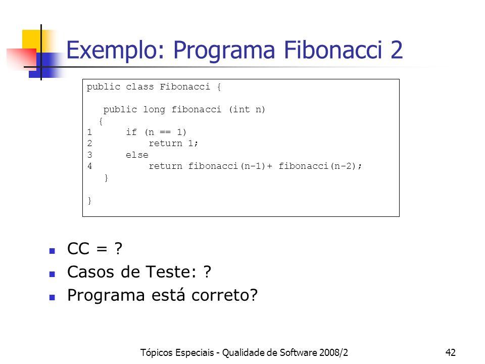Exemplo: Programa Fibonacci 2