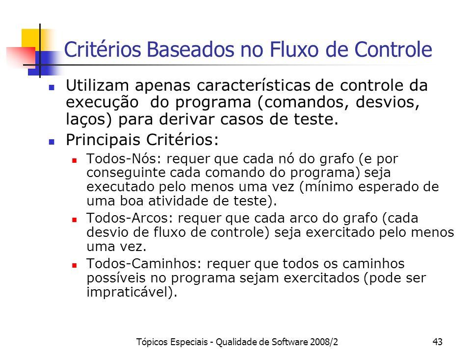 Critérios Baseados no Fluxo de Controle